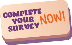button with text complete your survey now